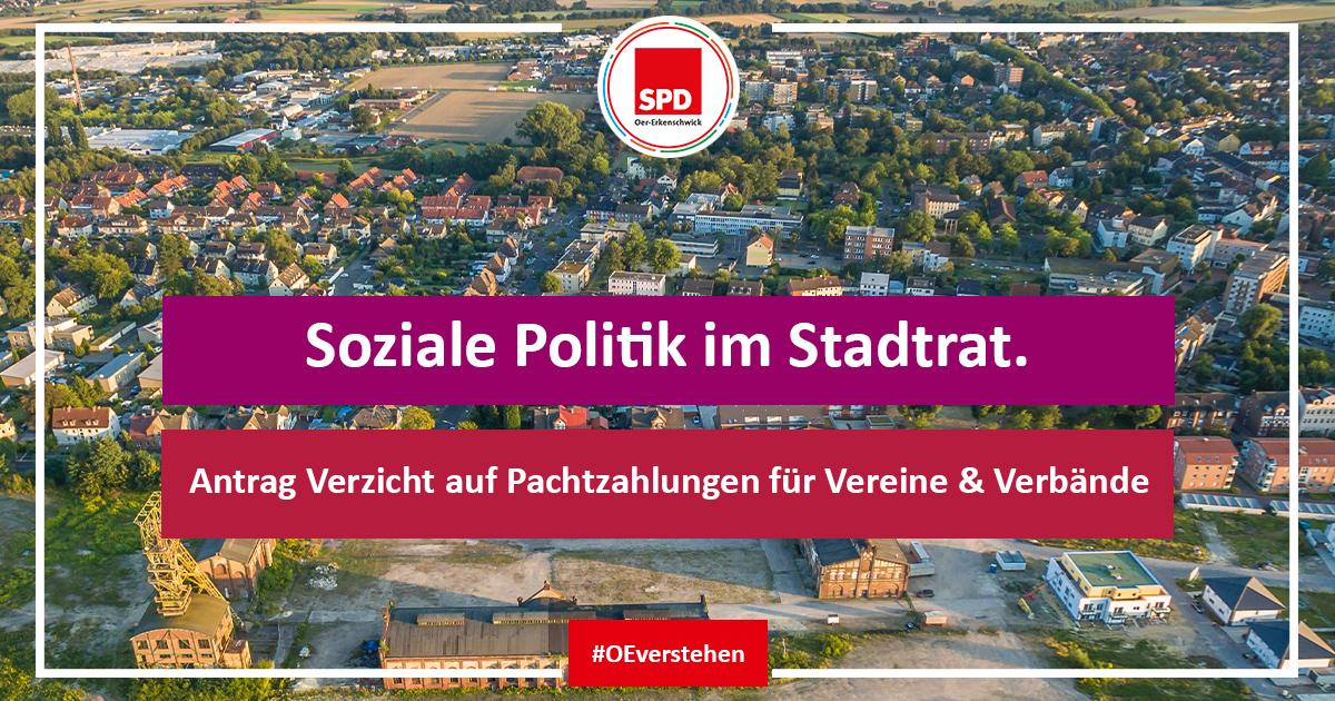 Antrag der SPD-Fraktion im Stadtrat Oer-Erkenschwick auf Verzicht der Miet- oder Pachtzahlungen von Vereinen und Verbänden